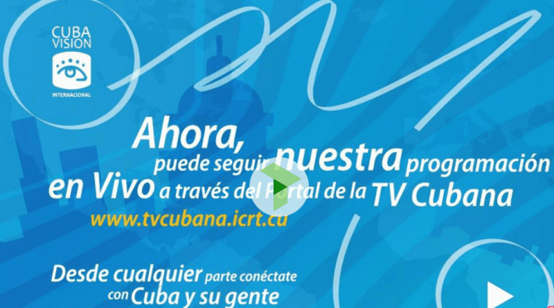 Televisión Cubana en VIVO: 24 horas los 365 días del año