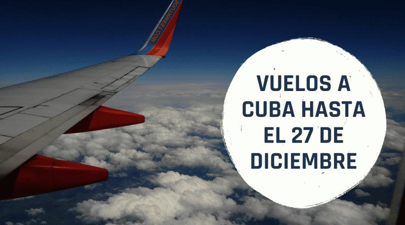 Ofertas en Vuelos a Cuba desde 480 dólares (hasta el 27 de diciembre)