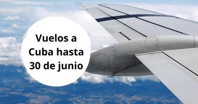 Listado de vuelos internacionales en Cuba hasta el 30 de junio