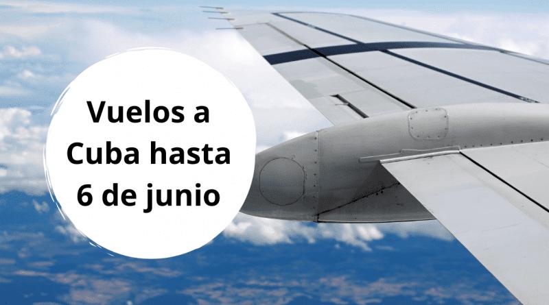 Listado de vuelos autorizados en Cuba hasta el 6 de junio